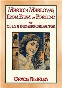 MARION MARLOWE - From Farm to Fortune (eBook, e...