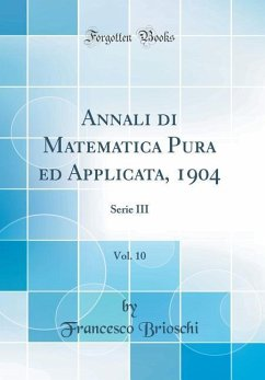 Annali di Matematica Pura ed Applicata, 1904, Vol. 10