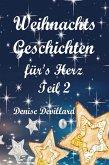 Weihnachtsgeschichten fürs Herz Teil II (eBook, ePUB)