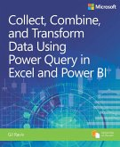 Collect, Combine, and Transform Data Using Power Query in Excel and Power BI (eBook, PDF)