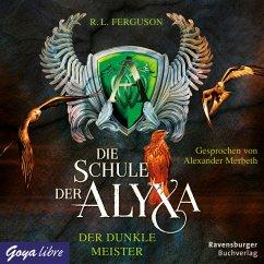 Der dunkle Meister / Die Schule der Alyxa Bd.1 (MP3-Download) - Ferguson, R. L.