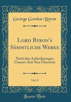 Lord Byron's Sämmtliche Werke, Vol. 9