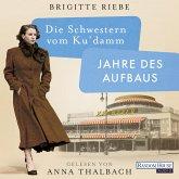 Jahre des Aufbaus / Die Schwestern vom Ku'damm Bd.1 (MP3-Download)