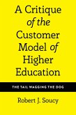 A Critique of the Customer Model of Higher Education (eBook, ePUB)