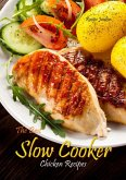 Slow Cooker Chicken Recipes - The Best (eBook, ePUB)
