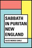 Sabbath in Puritan New England (eBook, ePUB)