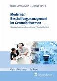 Modernes Beschaffungsmanagement im Gesundheitswesen - Qualität, Patientensicherheit und Wirtschaftlichkeit (eBook, ePUB)