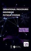 Operational Procedures Describing Physical Systems (eBook, ePUB)