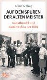 Auf den Spuren der alten Meister (eBook, ePUB)