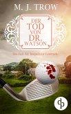 Der Tod von Dr. Watson (Cosy Crime, viktorianischer Krimi) (eBook, ePUB)