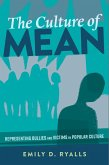 The Culture of Mean (eBook, ePUB)
