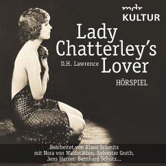 Lady Chatterley´s Lover (Hörspiel MDR Kultur) (MP3-Download)