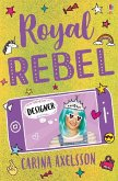 Royal Rebel 2: Designer