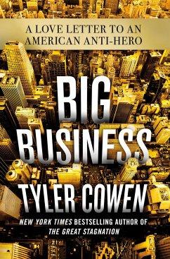 BIG BUSINESS INTERNATIONAL EDITION - Cowen, Tyler