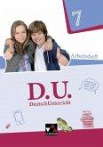 D.U. DeutschUnterricht 7 Arbeitsheft Bayern