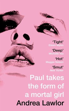 Paul Takes the Form of a Mortal Girl - ANDREA LAWLOR