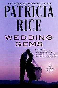 Wedding Gems (Crystal Magic, #4) (eBook, ePUB)