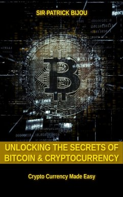 Unlocking The Secrets Of Bitcoin And Cryptocurr...