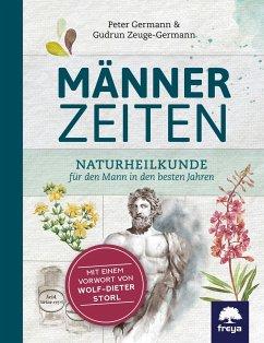 Männerzeiten - Germann, Peter; Zeuge-Germann, Gudrun