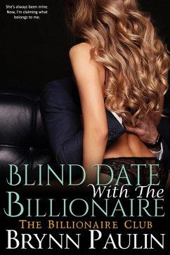 Blind Date (Billionaire Club, #1) (eBook, ePUB)