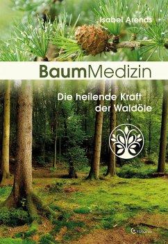Baummedizin - Arends, Isabel