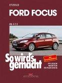 Ford Focus - So wirds gemacht / von 4/11 bis 3/18