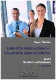 Fachkraft für Schutz und Sicherheit, Servicekraft für Schutz und Sicherheit Band 4 Wirtschaft & Soziales