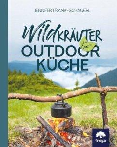 Wildkräuter-Outdoorküche - Frank-Schagerl, Jennifer