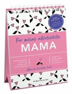 Für meine allerliebste Mama - Vliet, Elma van