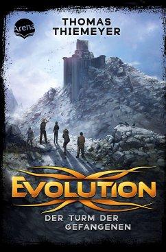 Der Turm der Gefangenen / Evolution Bd.2 - Thiemeyer, Thomas
