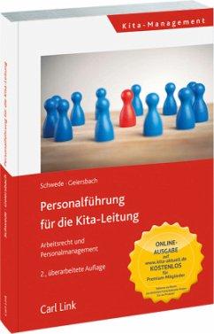 Personalführung für die Kita-Leitung - Arbeitsrecht und Personalmanagement - Geiersbach, Christine; Schwede, Joachim