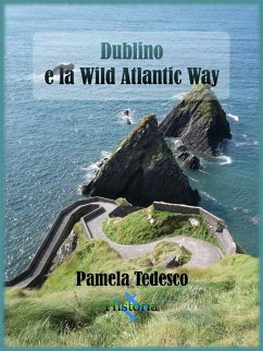 Dublino e la Wild Atlantic Way (eBook, ePUB)