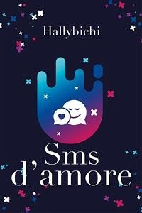 SMS d´amore (eBook, ePUB)