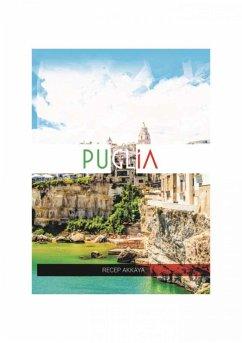 Pugliada bir hafta (eBook, ePUB) - Akkaya, Recep