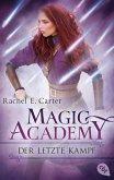 Der letzte Kampf / Magic Academy Bd.4