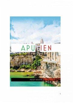 Eine Woche in Apulien (eBook, ePUB) - Akkaya, Recep