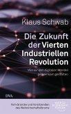 Die Zukunft der Vierten Industriellen Revolution (eBook, ePUB)