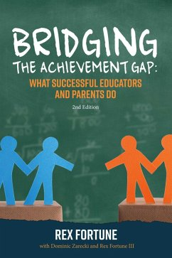 Bridging the Achievement Gap: (eBook, ePUB) - Fortune, Rex; Fortune, Rex; Zareckic, Dominic