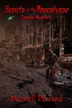 Scouts of the Apocalypse: Zombie Masters (eBook...