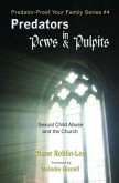 Predators in Pews and Pulpits (eBook, ePUB)