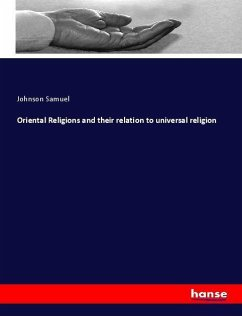 Oriental Religions and their relation to univer...