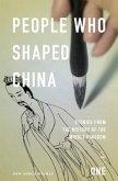 People Who Shaped China (eBook, ePUB)