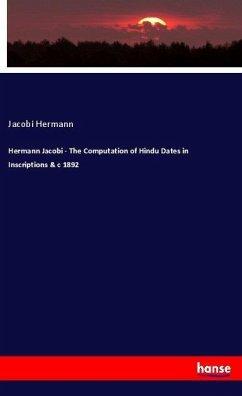 Hermann Jacobi - The Computation of Hindu Dates...