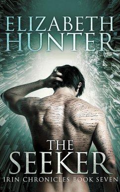 The Seeker: Irin Chronicles Book Seven (eBook, ...