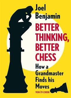 Better Thinking, Better Chess (eBook, ePUB)