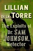 The Exploits of Dr. Sam Johnson, Detector (eBook, ePUB)