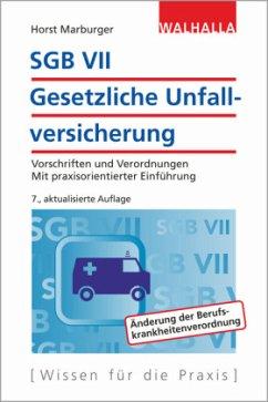 SGB VII - Gesetzliche Unfallversicherung - Marburger, Horst