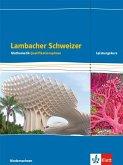 Lambacher Schweizer Mathematik. Schülerbuch Klassen 12/13. Qualifikationsphase Leistungskurs/erhöhtes Anforderungsniveau - G9. Ausgabe Niedersachsen