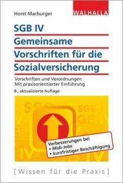 SGB IV - Gemeinsame Vorschriften für die Sozialversicherung - Marburger, Horst