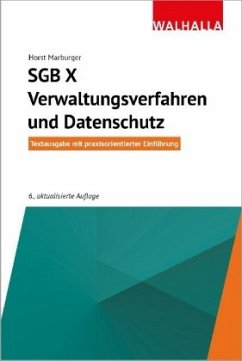 SGB X - Verwaltungsverfahren und Datenschutz - Marburger, Horst